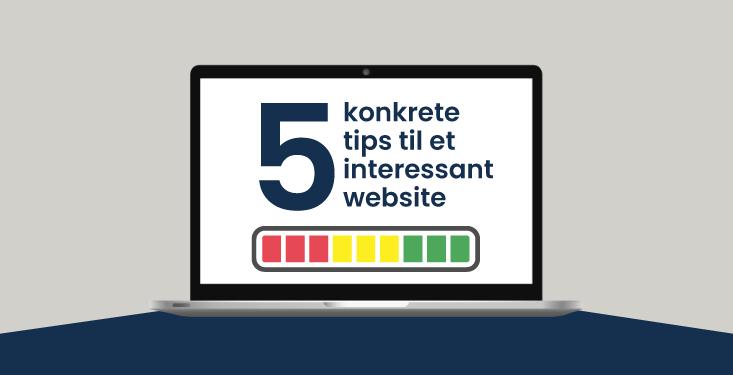 5 konkrete tips til at få et bedre website - JJ Kommunikation